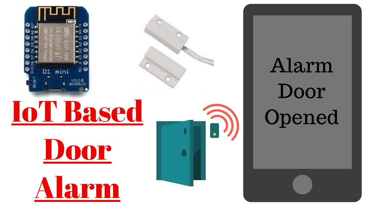 IoT based Door Security Alarm